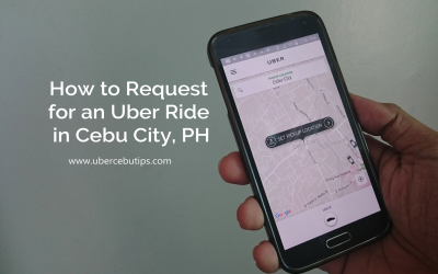 How to Request for an Uber Ride in Cebu?
